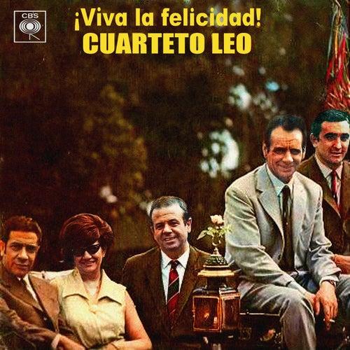 ¡Viva la Felicidad! von Cuarteto Leo
