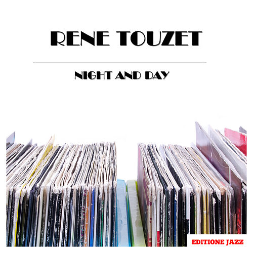 Night and Day von Rene Touzet