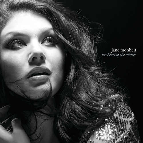 The Heart Of The Matter by Jane Monheit