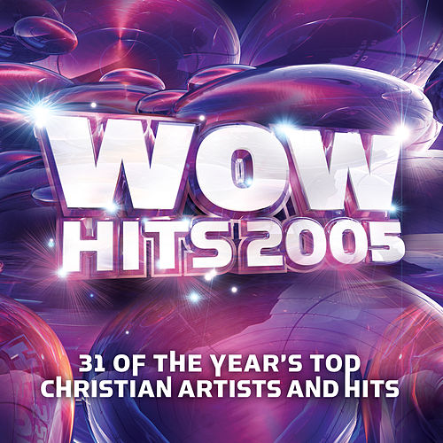 WOW Hits 2005 by Wow Performers