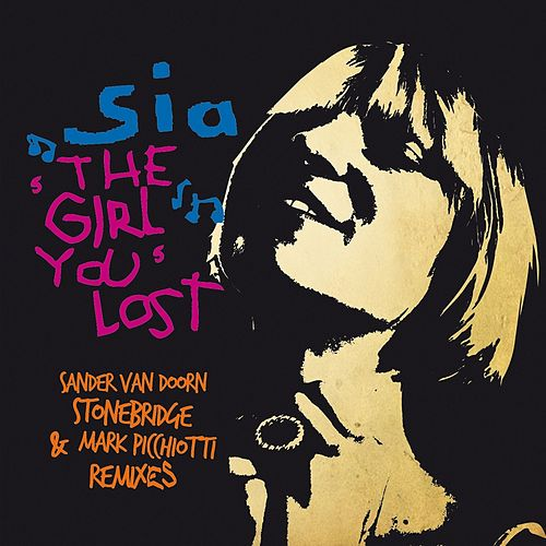 The Girl You lost (Remixes) de Sia