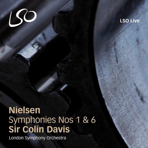 Nielsen: Symphonies Nos. 1 & 6 by Sir Colin Davis
