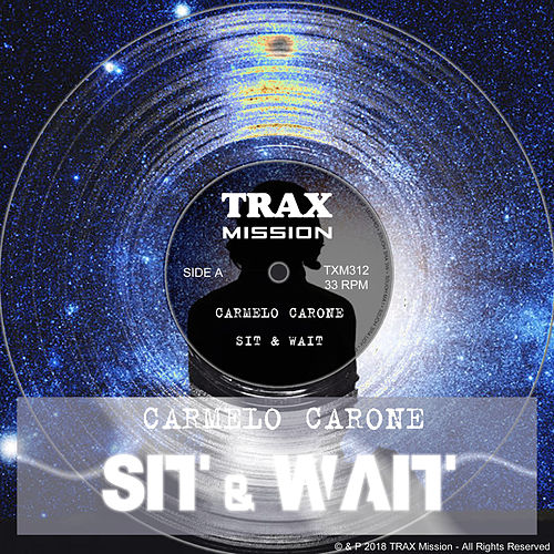Sit & Wait de Carmelo Carone