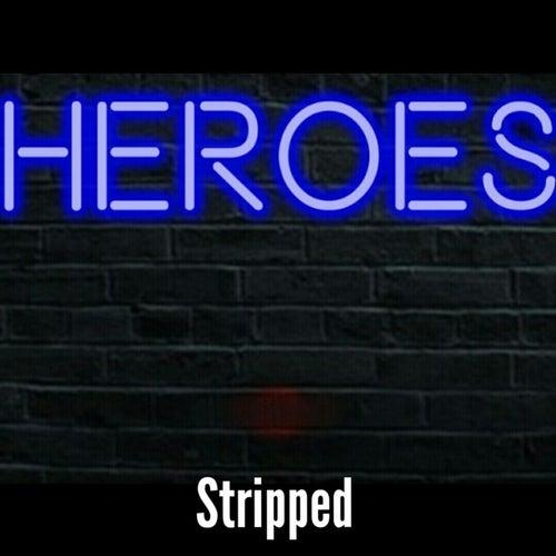 Heroes von Stripped