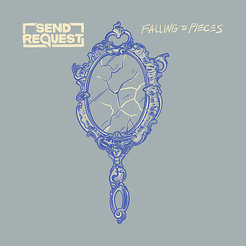 Falling to Pieces by Send Request