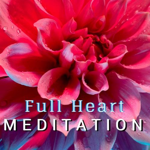 Full Heart Meditation - Karunesh Heart Beautiful Music for Deep Meditation by Gold Heart
