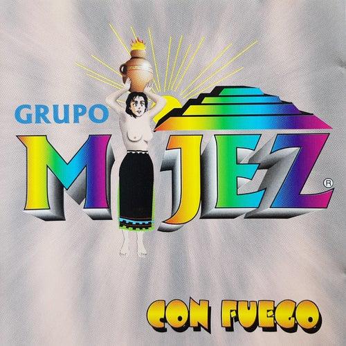 Con Fuego by Grupo Mijez