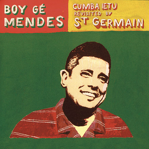 Cumba Ietu (Revisited By Saint Germain) Extended version de Boy Gé Mendès