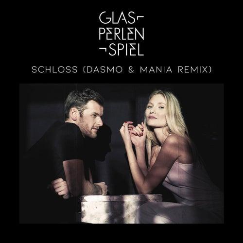 Schloss (Dasmo & Mania Remix) von Glasperlenspiel