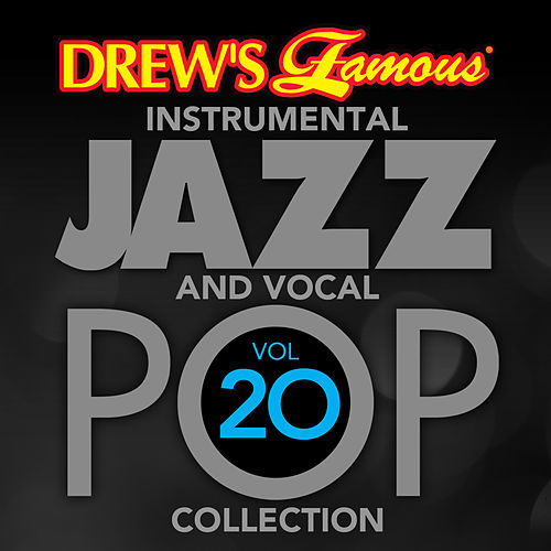 Drew's Famous Instrumental Jazz And Vocal Pop Collection (Vol. 20) de The Hit Crew(1)
