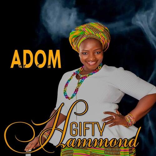 Adom by Gifty Hammond