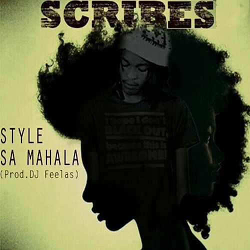 Style Sa Mahala by The Scribes