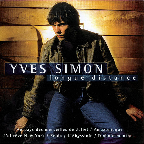 Longue Distance by Yves Simon