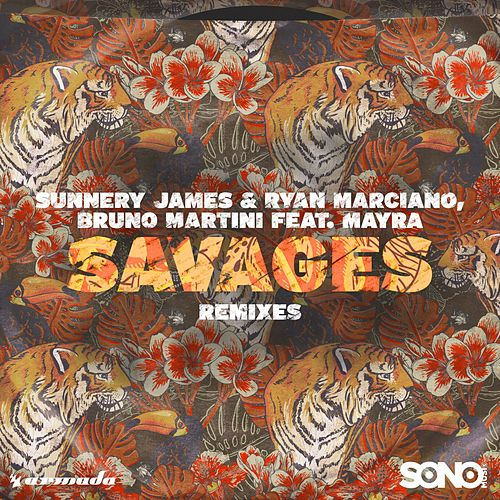Savages (Remixes) von Ryan Marciano & Bruno Martini Sunnery James