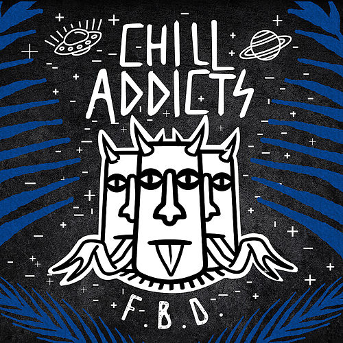 F.B.D. by Chill Addicts