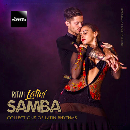 Ritmi Samba Latini: Collection of Latin Rhythms by Watazu