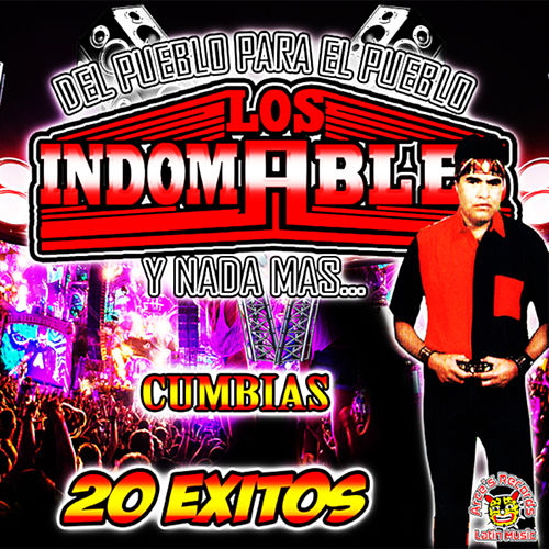 Cumbias 20 Exitos de Los Indomables