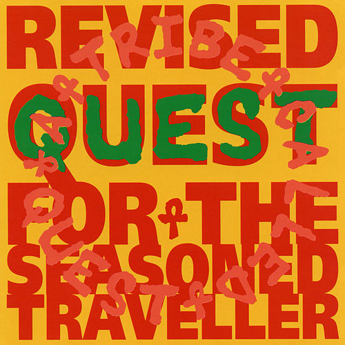Revised Quest for the Seasoned Traveller by A Tribe Called Quest