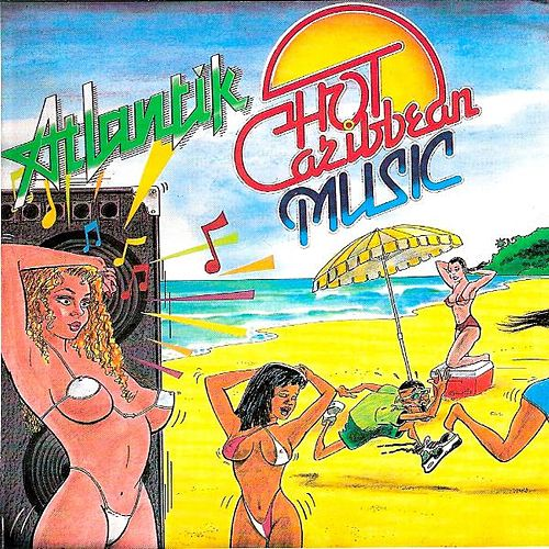 Hot Caribbean Music von Atlantik