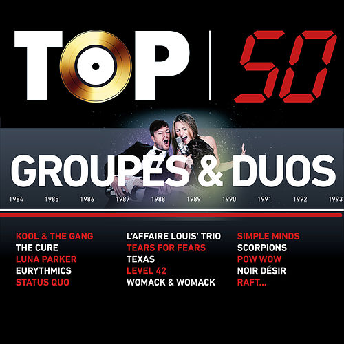 TOP 50 Groupes & Duos de Various Artists