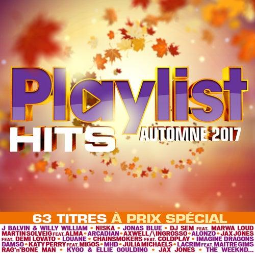 Playlist Hits Automne 2017 de Various Artists