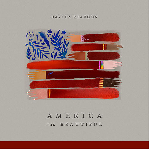 America the Beautiful by Hayley Reardon
