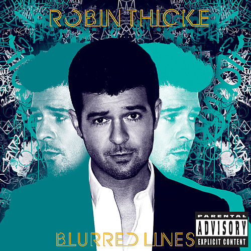 Blurred Lines (Deluxe) by Robin Thicke
