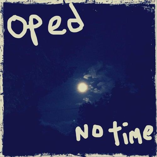 No Time de Oped