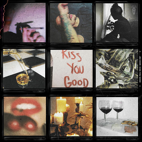 Kiss You Good by Jez Dior