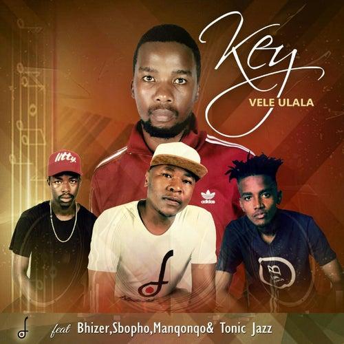 Vele uLala by Key
