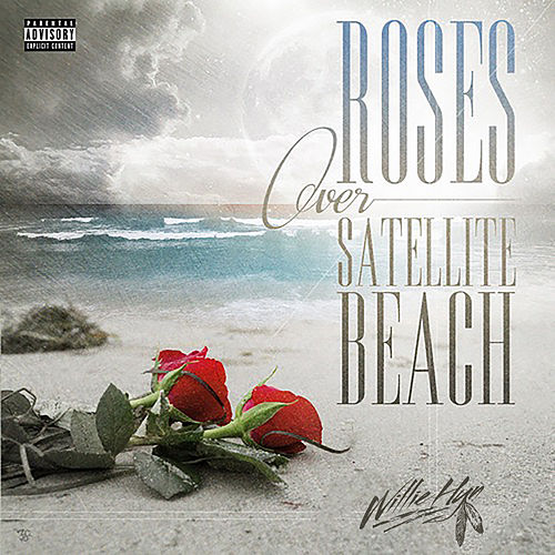 Roses over Satellite Beach de Willie HyN
