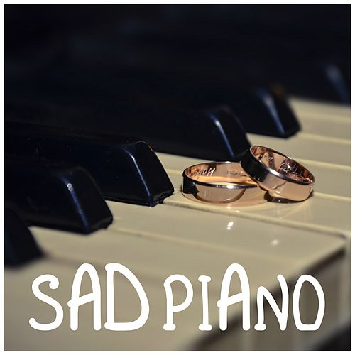 Sad Piano, Melancholy, Relaxation, Study, Sleep, Zen, Serenity, Harmony von Sad Piano