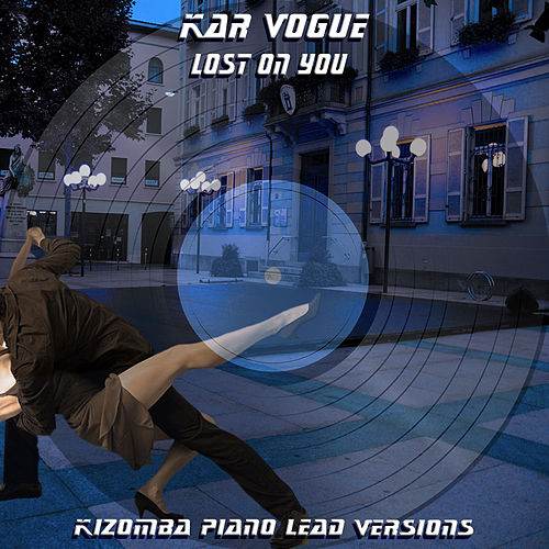 Losat on You (Kizomba Piano Lead Versions [Tribute To LP]) de Kar Vogue