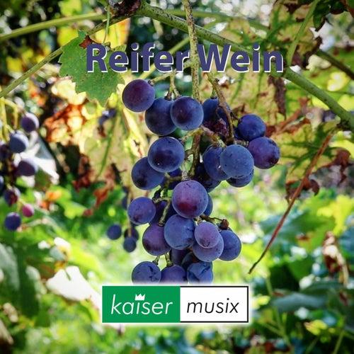 Reifer Wein von Kaiser Musix