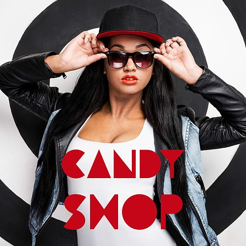 Candy Shop von Various Artists