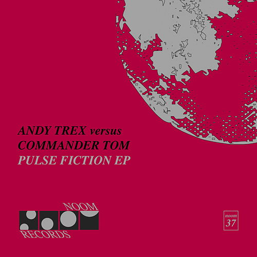 Pulse Fiction EP by Andy Trex