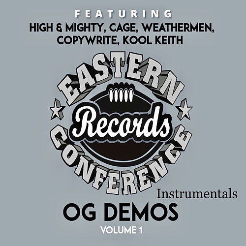 Eastern Conference OG Demos vol 1 (Instrumentals) de High & Mighty
