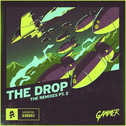 THE DROP (Remixes Pt.2) de Gammer