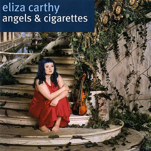 Angels & Cigarettes de Eliza Carthy