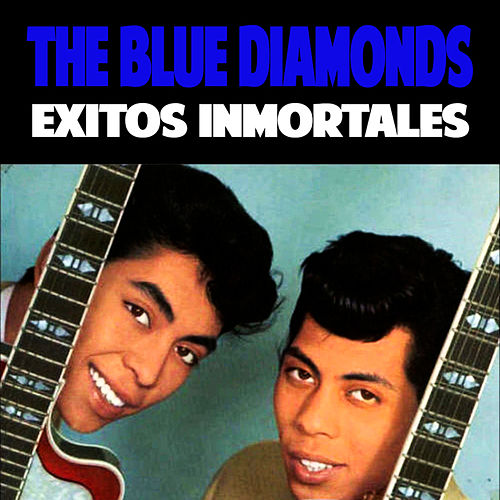 Éxitos Inmortales (Remastered) de Blue Diamonds