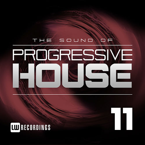 The Sound Of Progressive House, Vol. 11 - EP von Various Artists