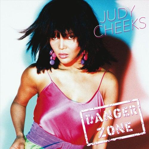 Danger Zone by Judy Cheeks