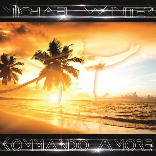 Kommando Amore von Michael Winter