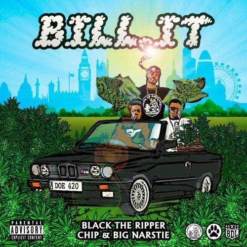 Bill It by Black The Ripper