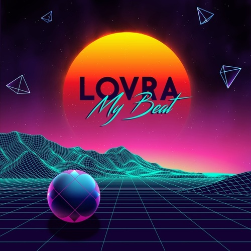 My Beat by Lovra