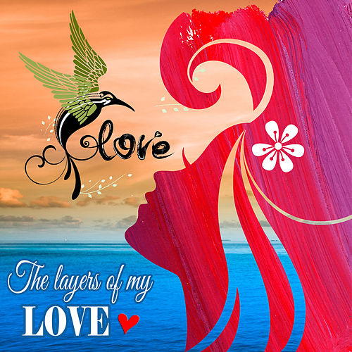 Layers of My Love von Giacomo Bondi