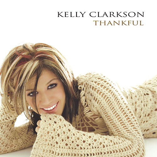 Thankful von Kelly Clarkson