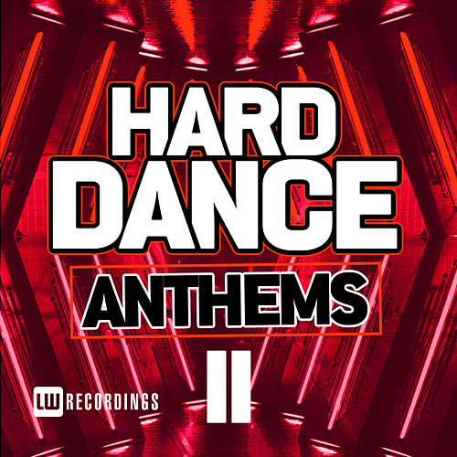 Hard Dance Anthems, Vol. 11 - EP by Various Artists