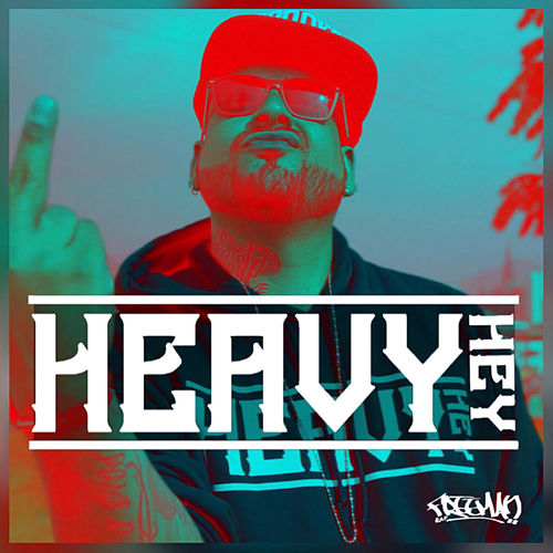 Heavy Hey by Freeman Rap