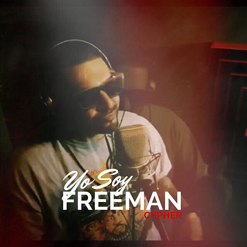 Yo Soy Cypher by Freeman Rap